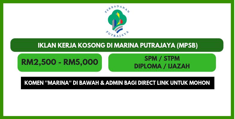 Peluang Kerjaya Di Marina Putrajaya Mpsb 2018 Pelbagai Jawatan Kosong Tetap Kontrak